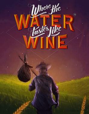 Where the Water Tastes Like Wine İndir