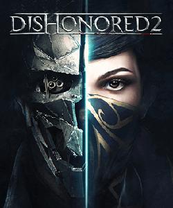 Dishonored 2 - Oyunu Ücretsiz İndir